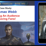 Case Study: Thomas Webb- Building An Audience of Raving Fans