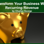 Transform Your Business with Recurring Revenue!