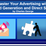 Master Your Advertising with Lead Generation and Direct Sales
