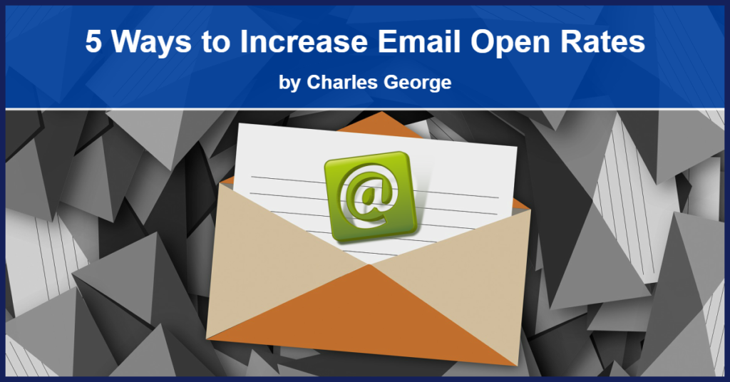5 Ways to Increase Email Open Rates