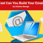How Fast Can You Build Your Email List?