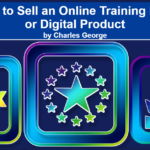 10 Ways to Sell an Online Training Program or Digital Product