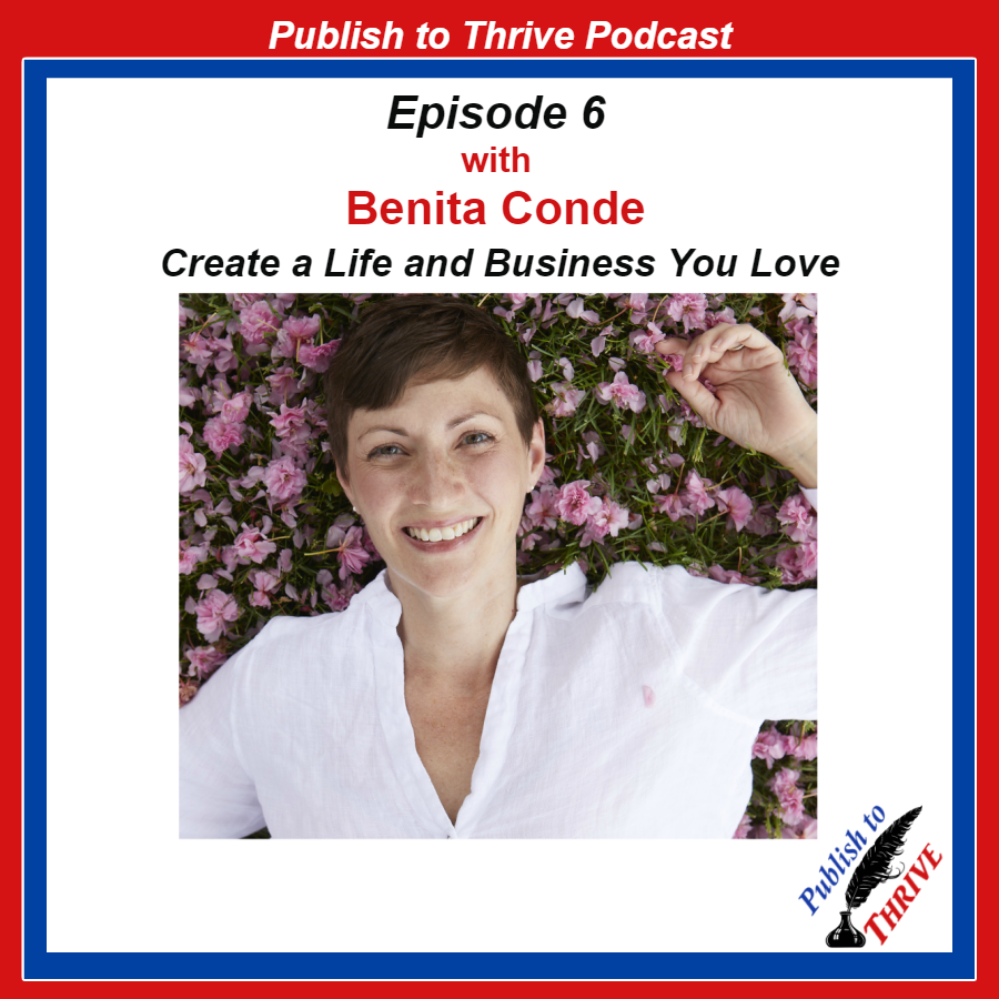 Benita Conde - create a life and business you love