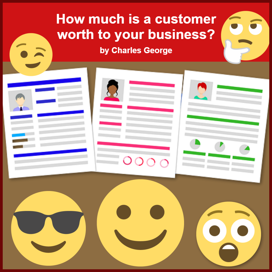 How Much is a Customer Worth to Your Business?