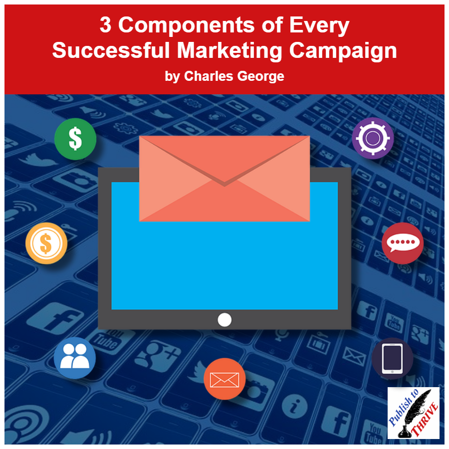 (Article Image) Three Components of Every Successful Marketing Campaign