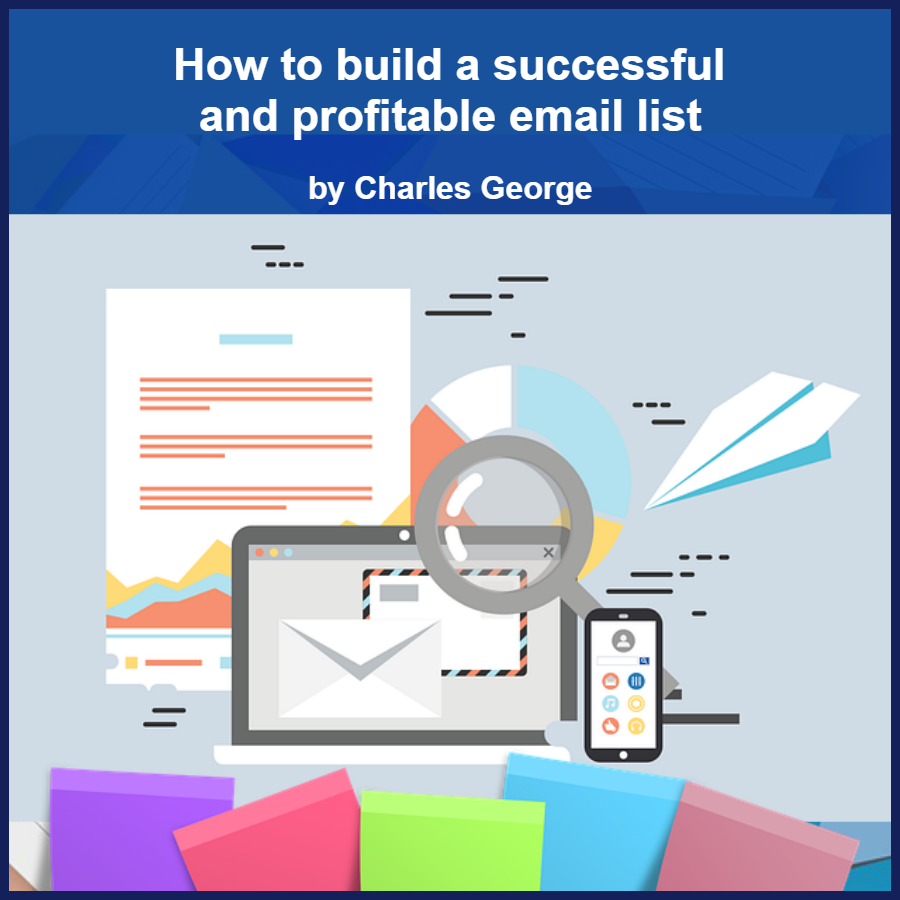 how to build a successful and profitalbe email list