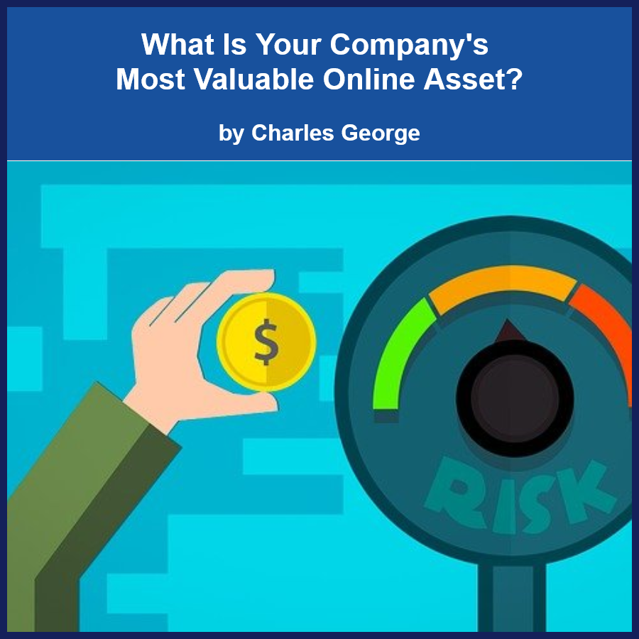 What are your company's most valuable assets?